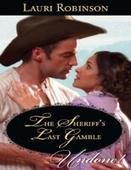 The sheriff's last gamble
