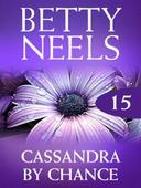 Cassandra by chance