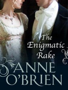 The Enigmatic Rake (ebok) av Anne O'Brien