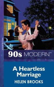 A heartless marriage (ebok) av Helen Brooks