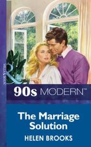 The marriage solution (ebok) av Helen Brooks