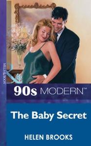 The baby secret (ebok) av Helen Brooks