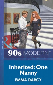 Inherited: One Nanny (ebok) av Emma Darcy