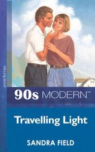 Travelling light (ebok) av Sandra Field