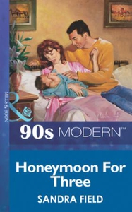 Honeymoon for three (ebok) av Sandra Field