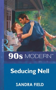 Seducing nell (ebok) av Sandra Field