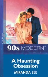 A haunting obsession (ebok) av Miranda Lee