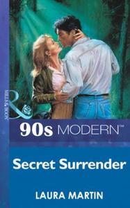 Secret surrender (ebok) av Laura Martin
