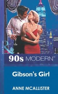 Gibson's girl (ebok) av Anne McAllister