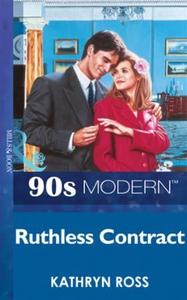 Ruthless contract (ebok) av Kathryn Ross