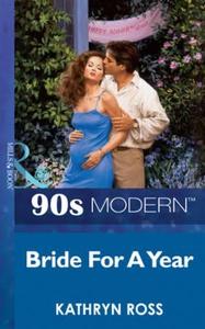 Bride For A Year (ebok) av Kathryn Ross