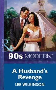A Husband's Revenge (ebok) av Lee Wilkinson