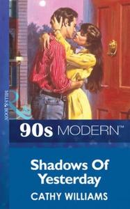 Shadows of yesterday (ebok) av Cathy Williams