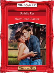 Saddle up (ebok) av Mary Lynn Baxter