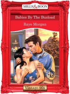 Babies by the busload (ebok) av Raye Morgan