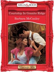 Courtship in granite ridge (ebok) av Barbara