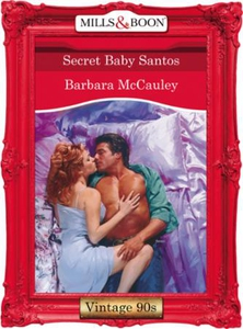 Secret baby santos (ebok) av Barbara McCauley