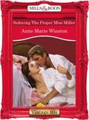 Seducing the proper miss miller