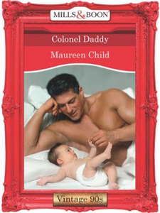 Colonel daddy (ebok) av Maureen Child