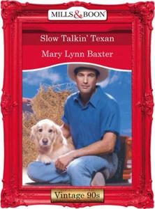 Slow talkin' texan (ebok) av Mary Lynn Baxter
