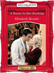 A doctor in her stocking (ebok) av Elizabeth