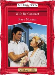Wife by contract (ebok) av Raye Morgan