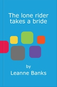 The lone rider takes a bride