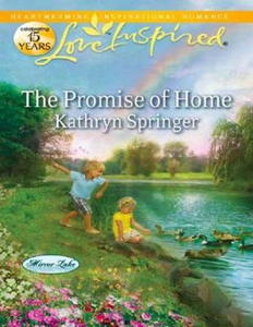 The promise of home (ebok) av Kathryn Springe