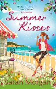 Summer Kisses (ebok) av Sarah Morgan