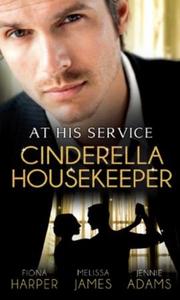 At his service: cinderella housekeeper (ebok)