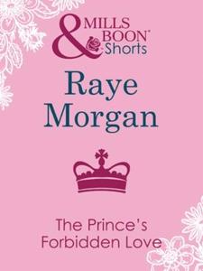 The prince's forbidden love (ebok) av Raye Mo