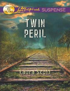 Twin peril (ebok) av Laura Scott