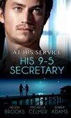 At his service: his 9-5 secretary