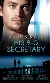 At his service: his 9-5 secretary