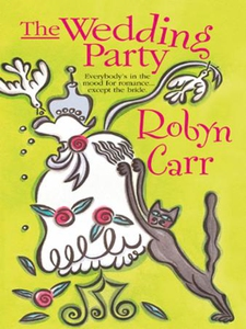 The Wedding Party (ebok) av Robyn Carr