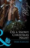 On a snowy christmas night