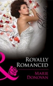 Royally romanced