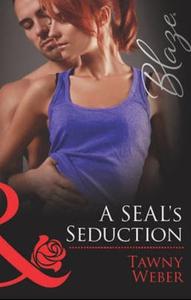 A seal's seduction (ebok) av Tawny Weber
