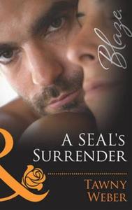 A seal's surrender (ebok) av Tawny Weber