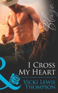I cross my heart (ebok) av Vicki Lewis Thomps