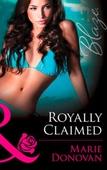 Royally claimed