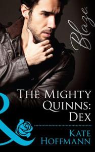 The mighty quinns: dex (ebok) av Kate Hoffman