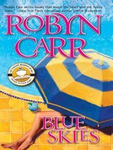 Blue Skies (ebok) av Robyn Carr