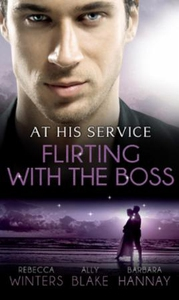 At his service: flirting with the boss (ebok)