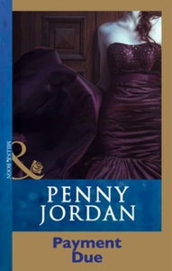 Payment Due (ebok) av Penny Jordan