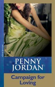 Campaign For Loving (ebok) av Penny Jordan