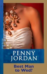 Best Man To Wed? (ebok) av Penny Jordan