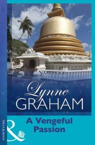 A Vengeful Passion (ebok) av Lynne Graham