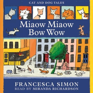 Early Reader: Miaow Miaow Bow Wow (lydbok) av