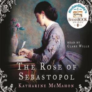 The Rose Of Sebastopol (lydbok) av Katharine